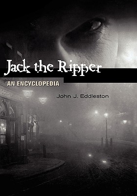 Image for Jack the Ripper: An Encyclopedia