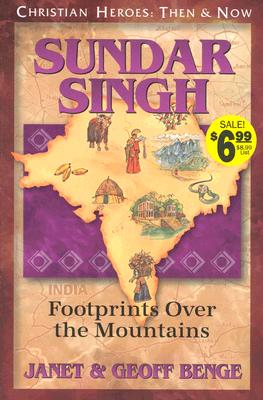 Image for Sundar Singh: Footprints Over the Mountains (Christian Heroes: Then & Now)