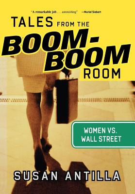 Image for Tales from the Boom-Boom Room: Women vs. Wall Street