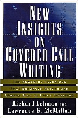 Image for New Insights on Covered Call Writing: The Powerful Technique That Enhances Retur