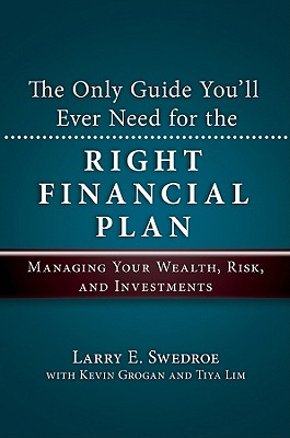 Image for Only Guide You'll Ever Need for the Right Financial Plan: Managing Your Wealth,
