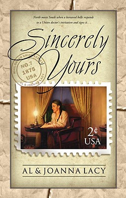 Sincerely Yours (Mail Order Bride #7), Al Lacy, JoAnna Lacy