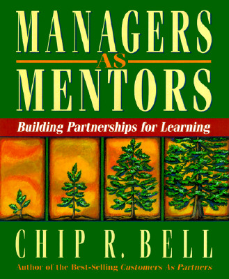 Image for MANAGERS AS MENTORS BUILDING PARTNERSHIPS FOR LEARNING