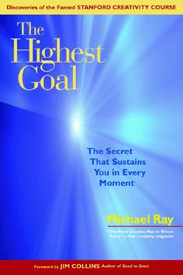Image for The Highest Goal: The Secret That Sustains You in Every Moment