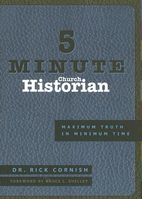 Image for 5 Minute Church Historian : Maximum Truth in Minimum Time