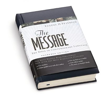 Image for The Message: The Bible in Contemporary Language : Numbered Edition