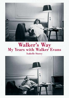 Image for WALKER'S WAY : MY LIFE WITH WALKER EVANS