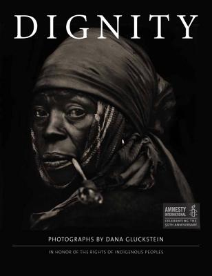 Image for Dignity: In Honor of the Rights of Indigenous Peoples