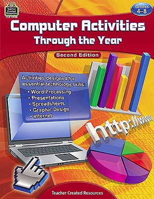 Image for Computer Activities Through the Year Grade 4-8: Grades 4-8