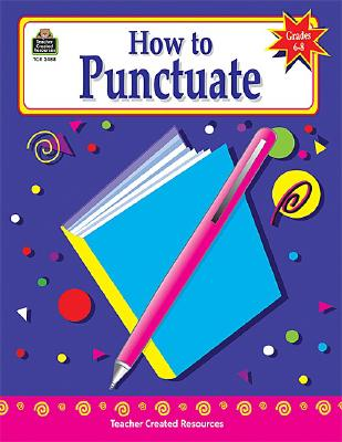 Image for How to Punctuate, Grades 6-8