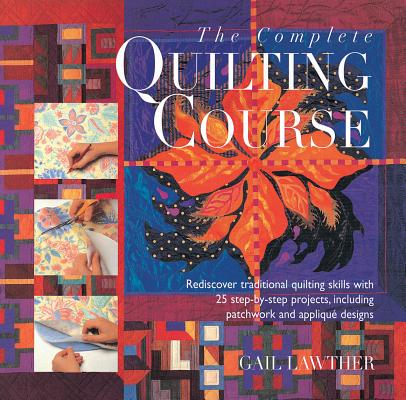 Image for COMPLETE QUILTING COURSE