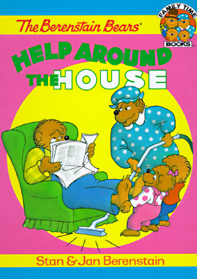 Image for The Berenstain Bears Help Around the House (Family Time Storybooks)