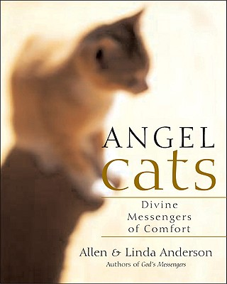 Image for Angel Cats : Divine Messengers Of Comfort