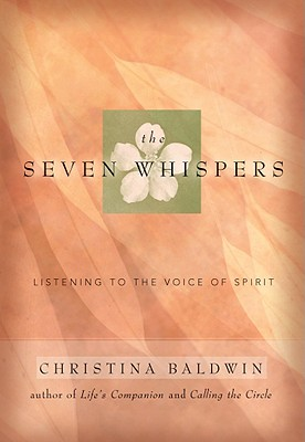 Image for Seven Whispers: A Spiritual Practice for Times Like These