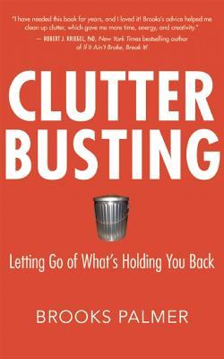 Clutter Busting, BROOKS PALMER