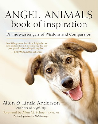 Image for Angel Animals Book of Inspiration: Divine Messengers of Wisdom and Compassion