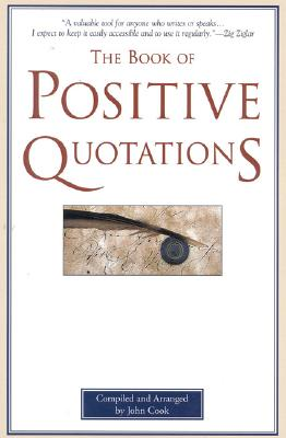 The Book of Positive Quotations, Cook, John