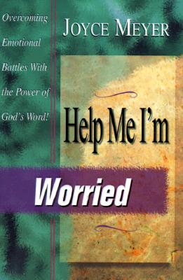 Image for Help Me I'm Worried: Overcoming Emotional Battles With the Power of God's Word