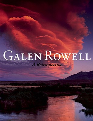 Image for GALEN ROWELL : A RETROSPECTIVE