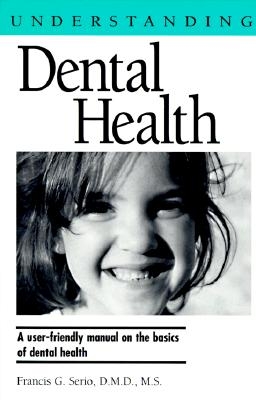 Image for Understanding Dental Health (Understanding Health and Sickness Series)
