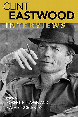 Clint Eastwood: Interviews (Conversations with Filmmakers Series)