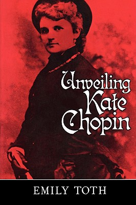 Image for Unveiling Kate Chopin