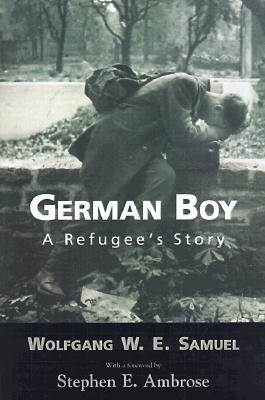 Image for German Boy: A Refugee's Story (Willie Morris Books in Memoir and Biography)