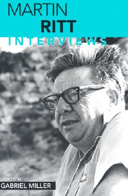 Image for Martin Ritt: Interviews (Conversations with Filmmakers Series)