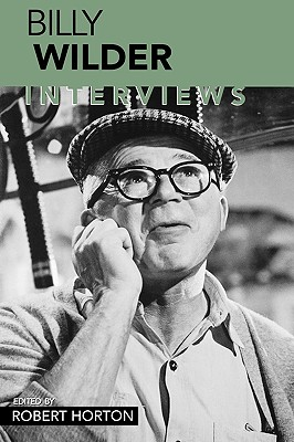 Image for Billy Wilder: Interviews (Conversations with Filmmakers)