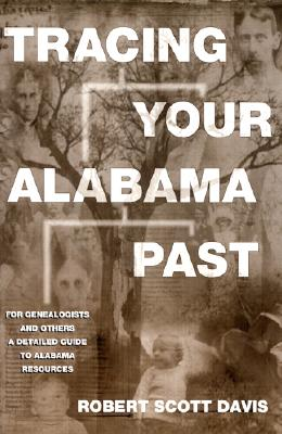 Image for Tracing Your Alabama Past