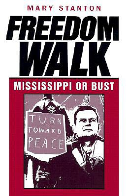 Image for Freedom Walk: Mississippi or Bust