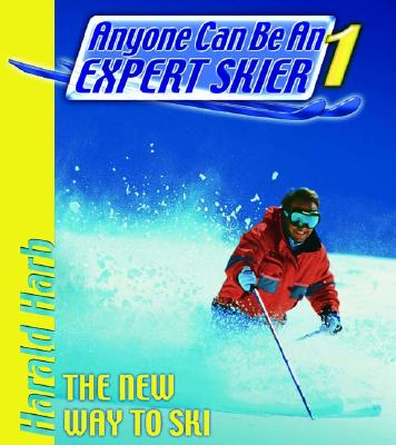 Image for ANYONE CAN BE AN EXPERT SKIER