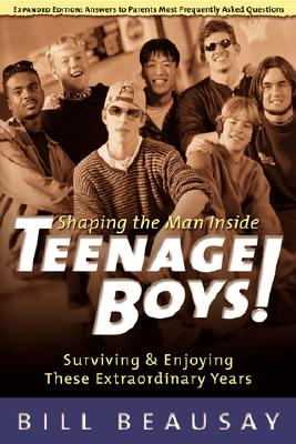 Image for Teenage Boys: Surviving and Enjoying These Extraordinary Years