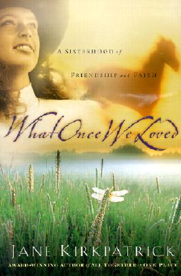 Image for What Once We Loved
