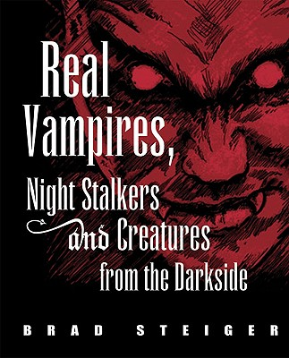 Image for Real Vampires, Night Stalkers and Creatures from the Darkside