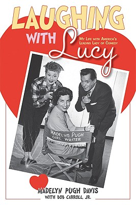 Image for Laughing with Lucy: My Life with America's Leading Lady of Comedy