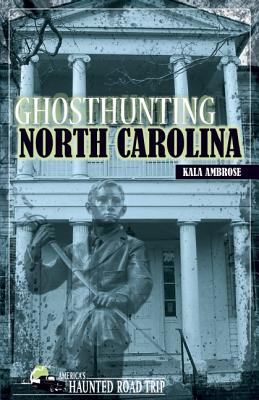Image for Ghosthunting North Carolina (America's Haunted Road Trip)