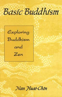 Image for Basic Buddhism: Exploring Buddhism and Zen