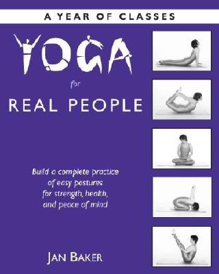 Image for Yoga for Real People: A Year of Classes