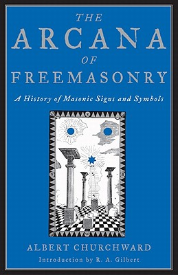 Image for The Arcana Of Freemasonry