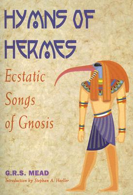 Image for The Hymns Of Hermes - Ecstatic Songs of Gnosis
