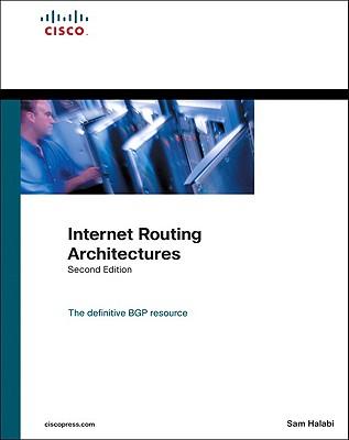 Internet Routing Architectures (2nd Edition), Halabi, Sam