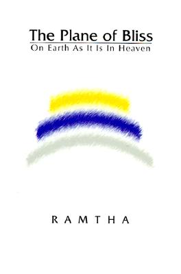 Image for The Plane of Bliss: On Earth As It Is in Heaven