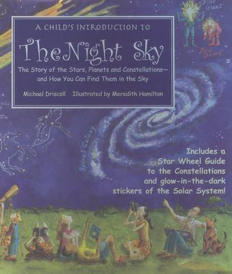 Image for Child's Introduction to the Night Sky, A (includes some stickers)