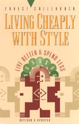 Image for Living Cheaply With Style: Live Better and Spend Less