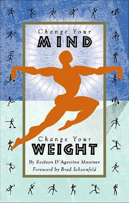Image for Change Your Mind, Change Your Weight