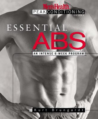 Image for Essential Abs: An Intense 6-Week Program (The Men's Health Peak Conditioning Guides)