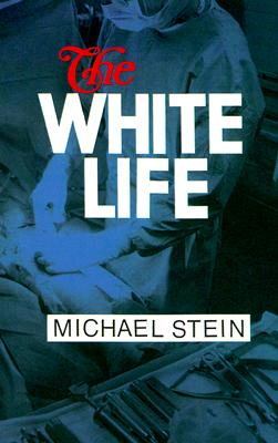 Image for The White Life