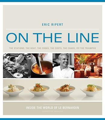 On the Line, Ripert, Eric & Christine Muhlke