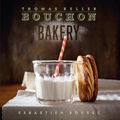 Image for Bouchon Bakery (The Thomas Keller Library)